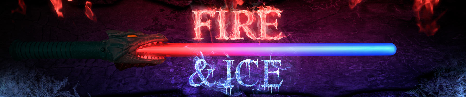 Light up dragon saber for Fire & Ice campaign.