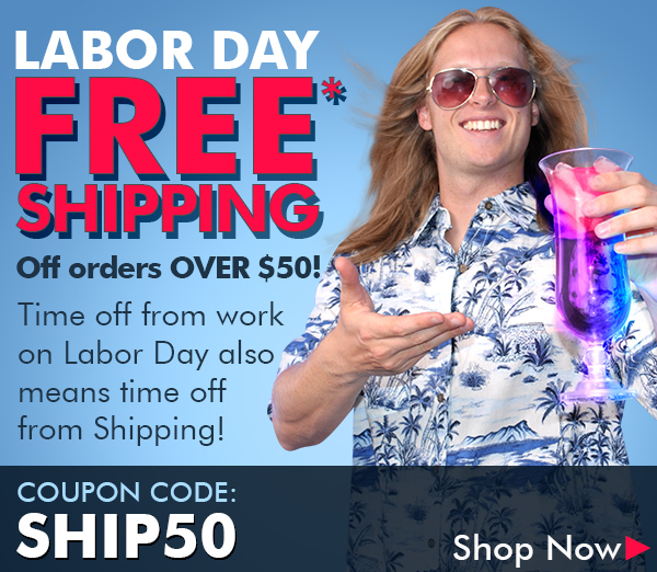 Labor Day - Free Shipping with coupon code SHIP50 - Shop Now